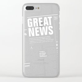 The Good Times Vol. 1, No. 1 REVERSED / Newspaper with only good news Clear iPhone Case