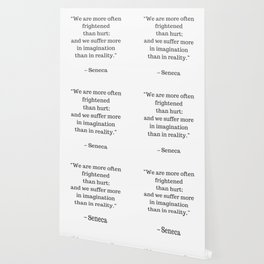 STOIC philosophy quotes - SENECA - We are more often frightened than hurt Wallpaper