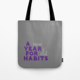 A Year for Habits Tote Bag