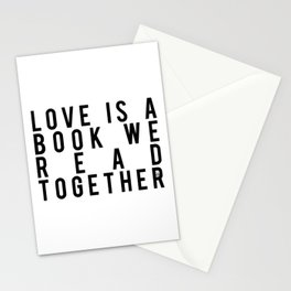 Love is a Book We Read Together Stationery Cards
