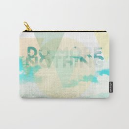 Do More Nothing Carry-All Pouch