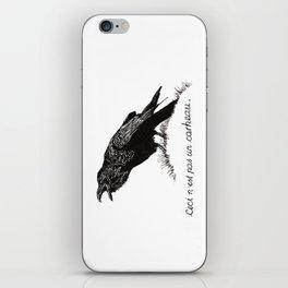 Ceci n'est pas un corbeau. iPhone Skin
