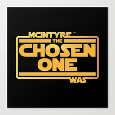 He Was The Chosen One Canvas Print