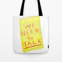 We Need to Talk Tote Bag
