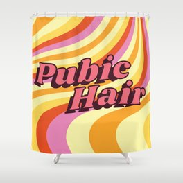 The Hair Down There Shower Curtain
