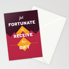 Feel fortunate to receive this gift Stationery Cards