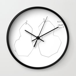 The Best Pair - fruit illustration humor quote Wall Clock