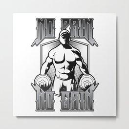 Gym bodybuilding motivation, Pain and Gain Metal Print