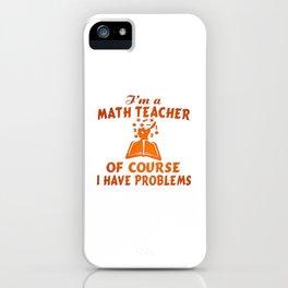 Math Teacher iPhone Case