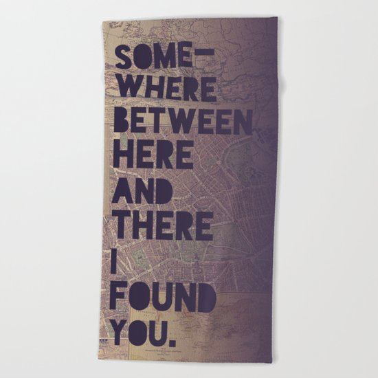 Here & There Beach Towel