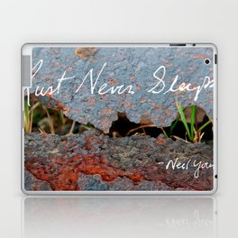 Rust Never Sleeps Laptop & iPad Skin
