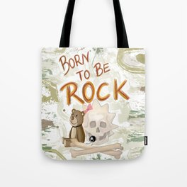 Born to be Rock!! Tote Bag