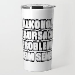 Alcohol Problems Seeing Blurred Gift Travel Mug