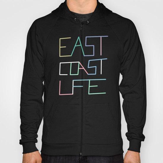 East Coast Life Hoody