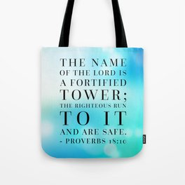 Proverbs 18:10 Bible Quote Tote Bag