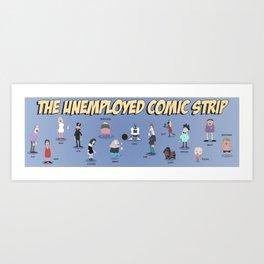 The Unemployed Art Print