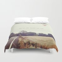 not all who wander are lost Duvet Covers featuring not all who wander are lost by Claire