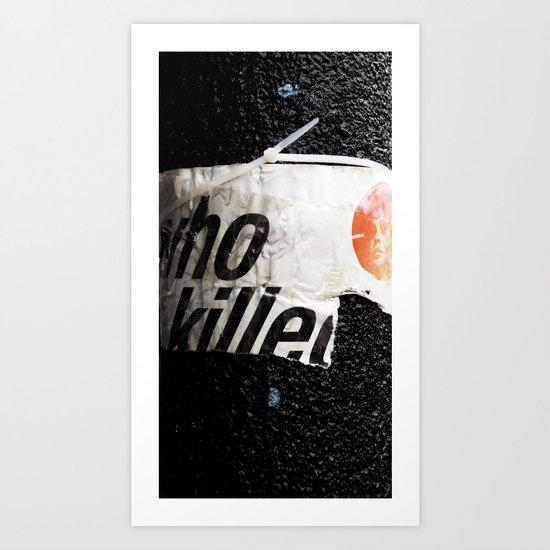 Who killed Art Print