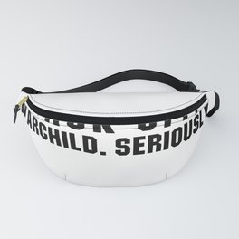 Back off, Warchild. Seriously Point Break quote Fanny Pack