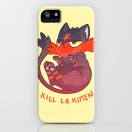 Litten Kill La Kitten iPhone Case