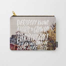 Hurts 2 Grow Up Carry-All Pouch