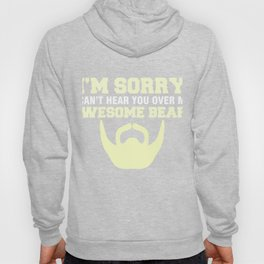 Funny T-Shirt For Bearded Men. Hoody