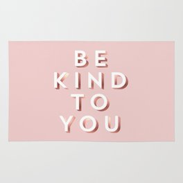 Be Kind To You. Rug