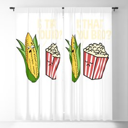Is That You Bro Popcorn for Popcorn Lover Blackout Curtain