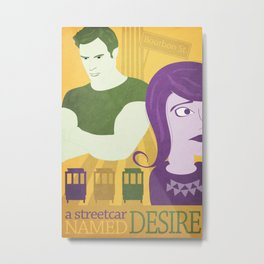 A Street Car Named Desire Metal Print