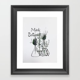 Mad Botanist Framed Art Print