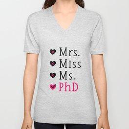Funny Ph.D. Grad Mrs Miss Ms PhD Unisex V-Neck