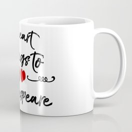 Heart Belongs to Shakespeare 1 Coffee Mug