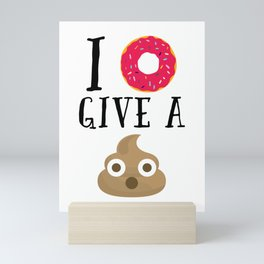 Donut Give A Sh*t Funny Quote Mini Art Print