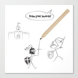Draw your swords II Canvas Print