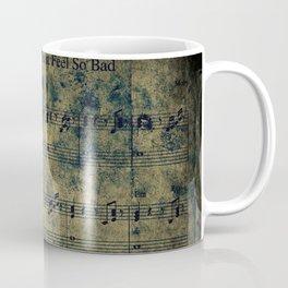 Why Does My Heart Feel So Bad? Coffee Mug
