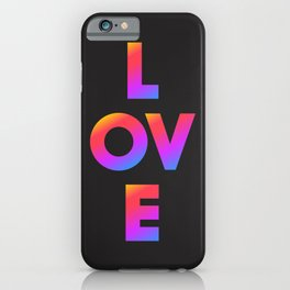 Love, inspirational typography, inspiring illustration for strong women, gift for her iPhone Case