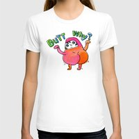 butt T-shirts featuring Butt Why? by Chika Ando