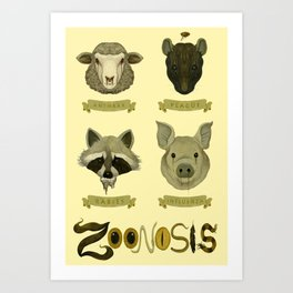 Zoonosis Art Print