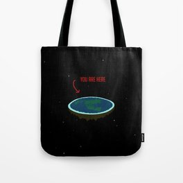 "Flat Earth - ""You Are Here"" Tote Bag"