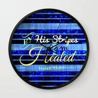 scripture Wall Clocks featuring BY HIS STRIPES Colorful Blue Stripes Bible Scripture Fine Art Pattern Typography God Jesus Faith by The Faithful Canvas