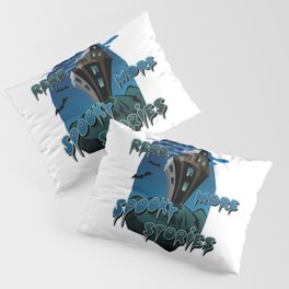 Read More Spooky Stories Pillow Sham