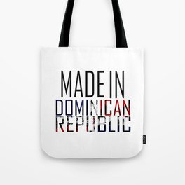 Made In Dominican Republic Tote Bag