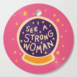 I see a strong woman Cutting Board