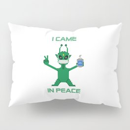 I Came In Peace - Alien Pillow Sham
