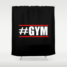 #Gym funny gym quotes and fitness stuff Shower Curtain