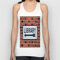 library Tank Tops featuring Library by Biff Rendar