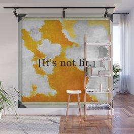 [It's not lit.] Wall Mural