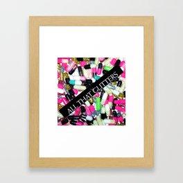 All That Glitters... Framed Art Print