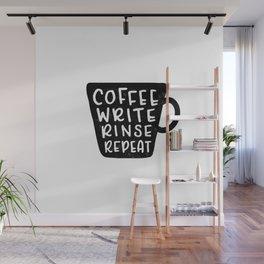 Coffee Write Rinse Repeat Wall Mural