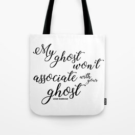 ghost (six of crows) Tote Bag